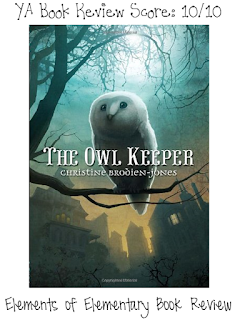 The Owl Keeper Book Review | Elements of Elementary