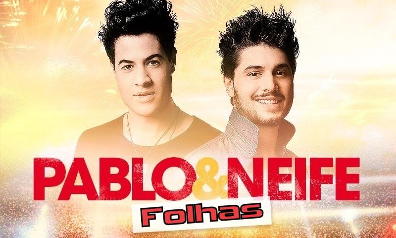 Pablo e Neife - Folhas