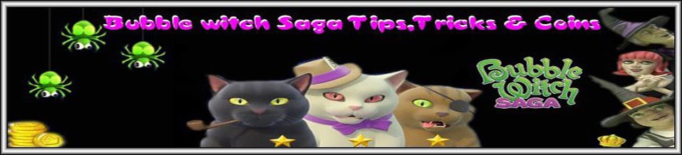 Bubble witch Saga - Tips, Tricks and Coins
