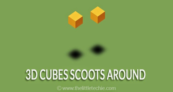 Cubes scoots around with shadow