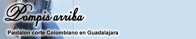 Pompis Arriba Pantalon Levanta Pompis en Guadalajara Corte Colombiano