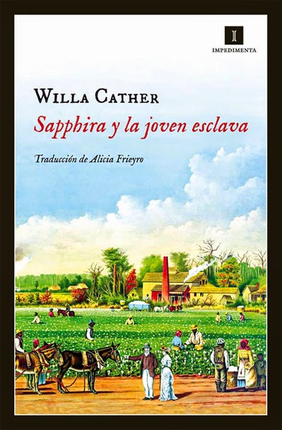 Sapphira y la joven esclava Willa Cather