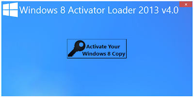 Windows 8 Activator Loader 2013 v4.0 Full Mediafire Patch Crack Download