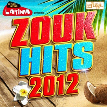 Zouk Hits 2012