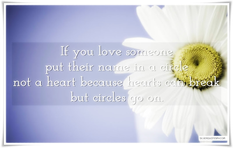 If You Love Someone Put Their Name In A Circle Not A Heart, Picture Quotes, Love Quotes, Sad Quotes, Sweet Quotes, Birthday Quotes, Friendship Quotes, Inspirational Quotes, Tagalog Quotes