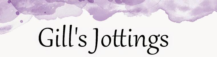 Gill's jottings