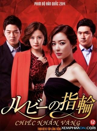 Chiếc Nhẫn Vàng (Chiếc Nhẫn Ruby) Kênh trên TV Full Tập Trọn Bộ Thuyết minh Lồng tiếng