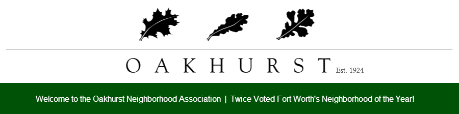 Oakhurst Neighborhood Association, Fort Worth, Texas