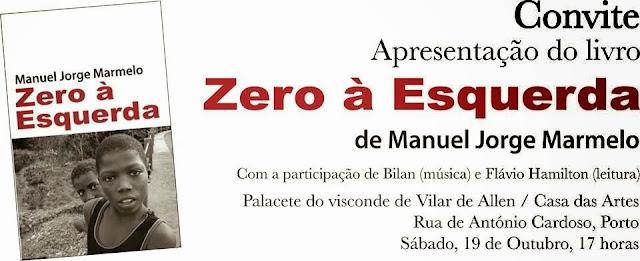 Zero à Esquerda, Manuel Jorge Marmelo, Apresentação do Livro