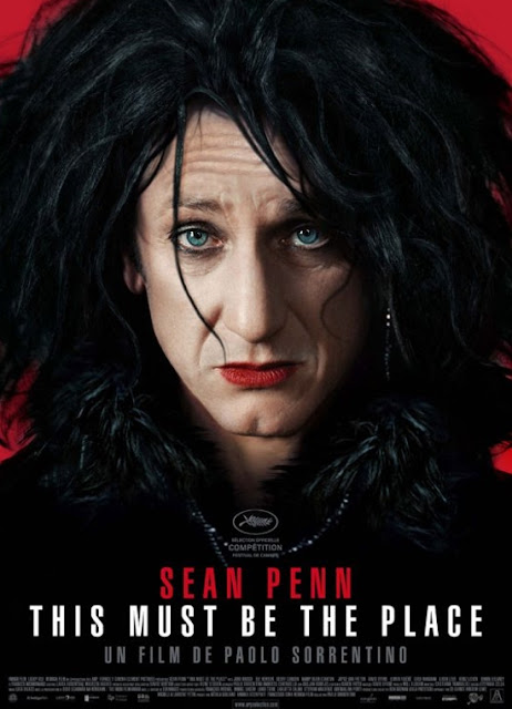 This Must Be the Place, Cannes 2012  Ecumenical Jury prize winner, starring Sean Penn as retired rockstar Cheyenne, Directed by Paolo Sorrentino