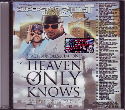 VA-Superstar_Jay_And_Big_T_Present_Stack_Bundles_And_Jim_Jones-Heaven_Only_Knows-Bootleg-2007-UKP
