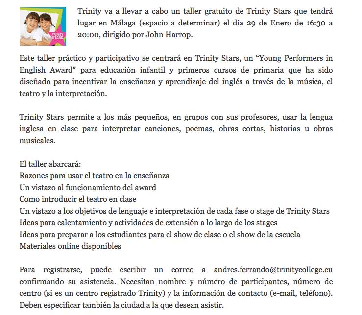 http://lnx.educacionenmalaga.es/bilinguismo/2014/01/17/taller-de-trinity-stars-el-29-de-enero/#more-4741