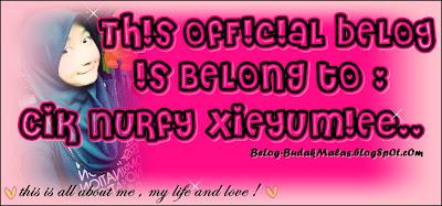 nurfy xieyumie official belog :)