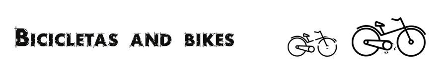 BICICLETAS AND BIKES - ¡Tu mundo de las bicicletas en Internet!