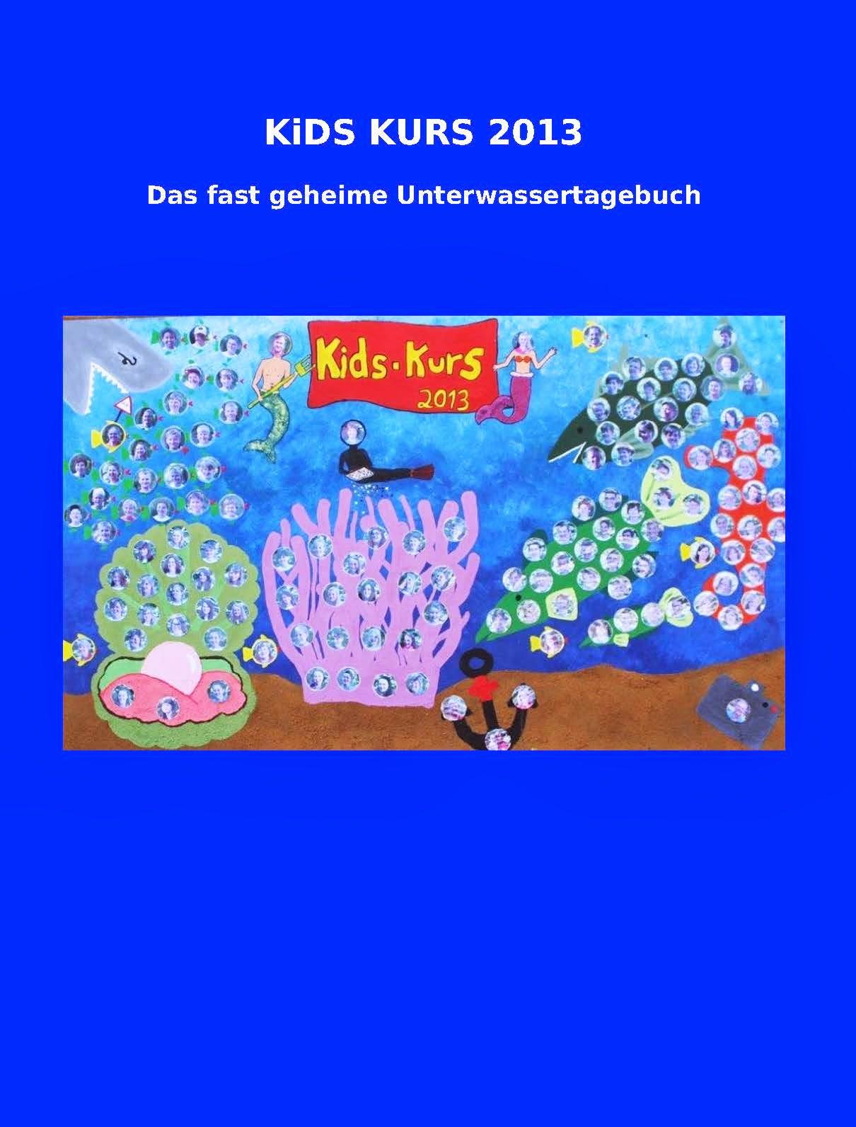 http://www.kids-kurs.info/TAGEBUCH_2013.pdf