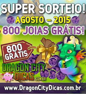 Super Sorteio de 800 Joias Grátis - Agosto 2015