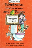 bookcover of Telephones, Televisions, and Toilets by Melvin and Gilda Berger