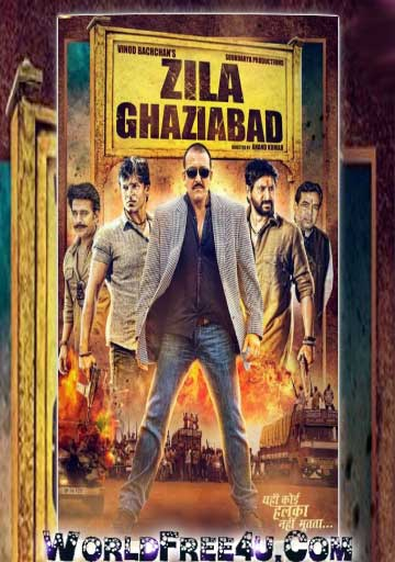 Poster Of Hindi Movie Zilla Ghaziabad (2013) Free Download Full New Hindi Movie Watch Online At worldfree4u.com