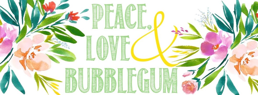 Peace, love and bubblegum