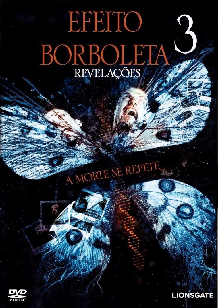 Efeito Borboleta 3: Revelação – Dublado (2009)