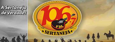 106 FM A SERTANEJA DE VERDADE!