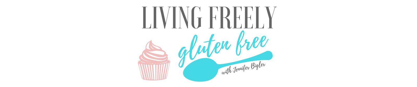 Living freely gluten free