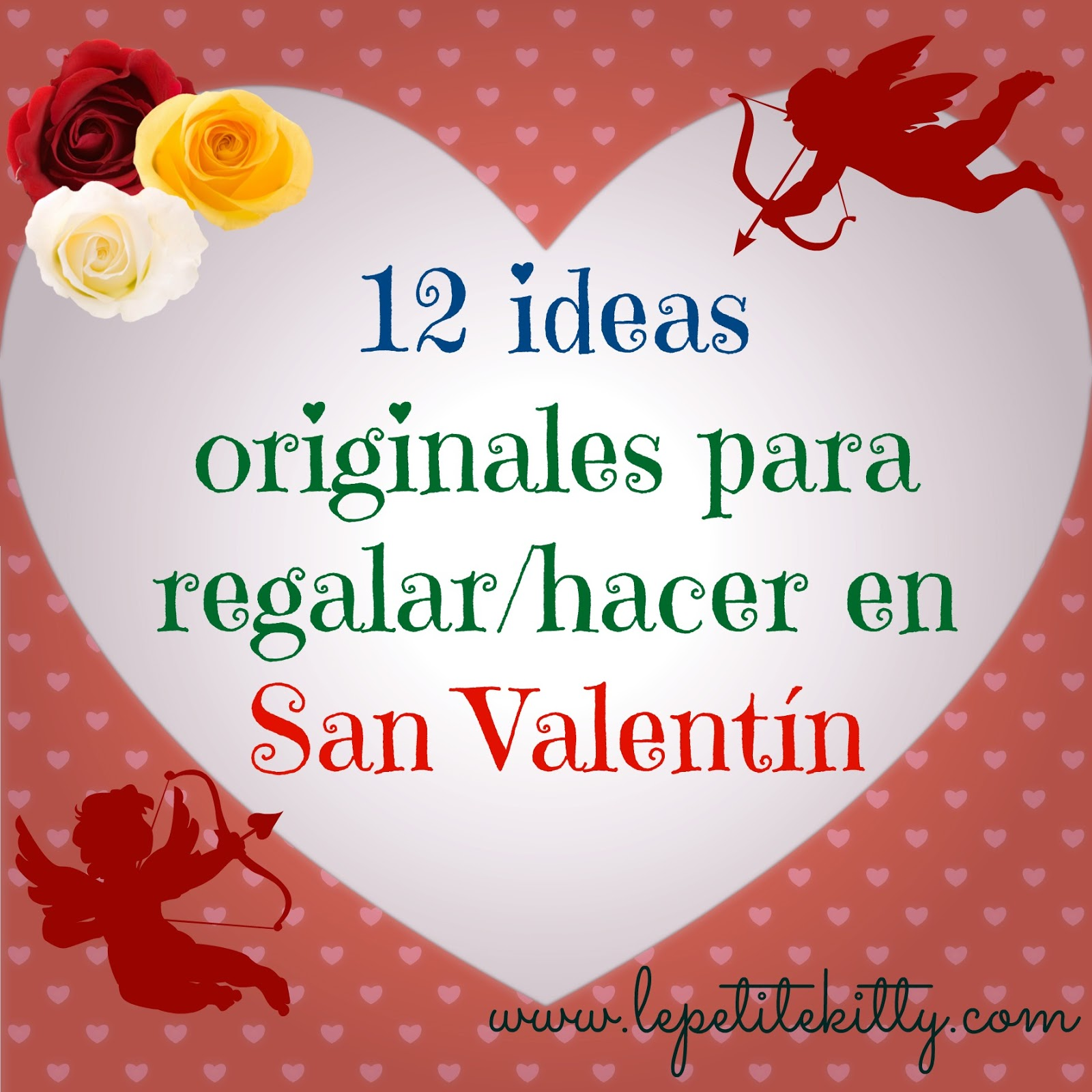 La petite kitty 12 ideas originales para regalar hacer en - Ideas originales san valentin ...
