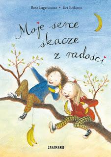 Rose Lagrcrantz, Eva Eriksson. Moje serce skacze z radości.