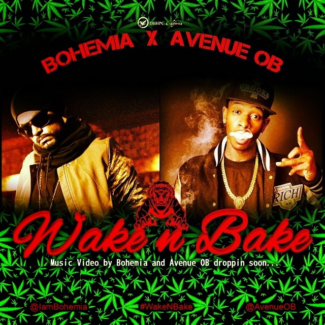 BOHEMIA X AVENUE OB - WAKE N BAKE - MUSIC VIDEO (COMING SOON) - PESA NASHA PYAR