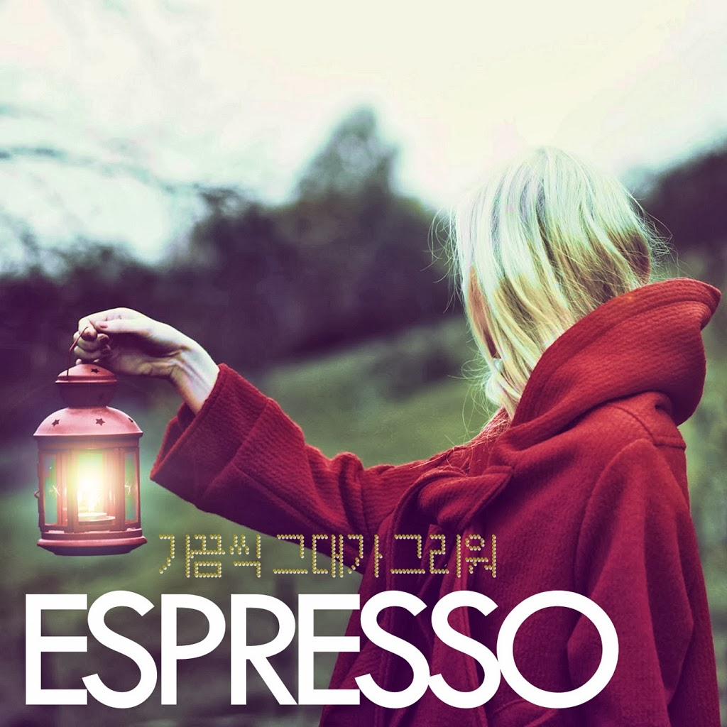 [ Single ] Espresso - Sometimes I Miss You