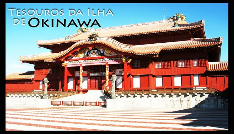 Tesouros da Ilha de Okinawa