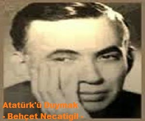 Atatürk'ü Duymak - Behçet Necatigil