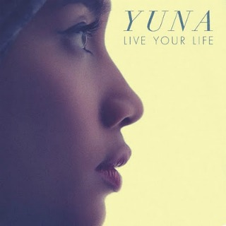 Yuna - Live Your Life Lyrics