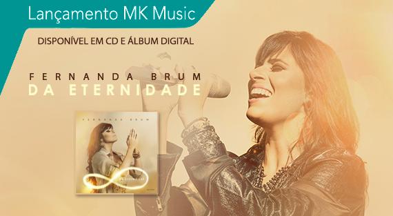Ouça as canções do CD Da Eternidade | Fernanda Brum