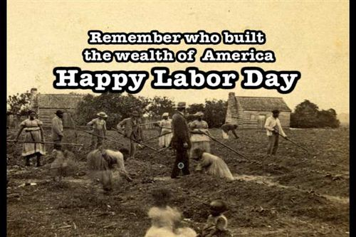 Funny Quotes Labor Day Jokes: Remember Who Built The Wealth Of America Quote To Happy Labor Day