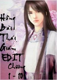 Hồng Bài Thái Giám EDIT - Chương 1 - 10 - Nam Mạng Vũ | Bách hợp tiểu thuyết