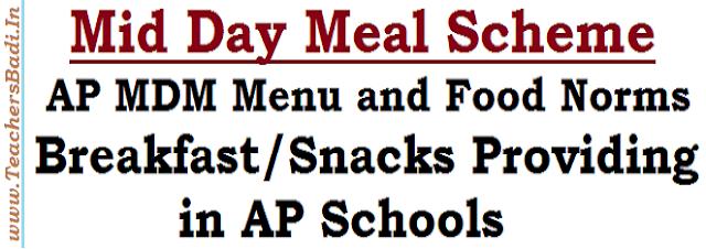 Breakfast Snacks,AP Schools,MDM Menu Food Norms