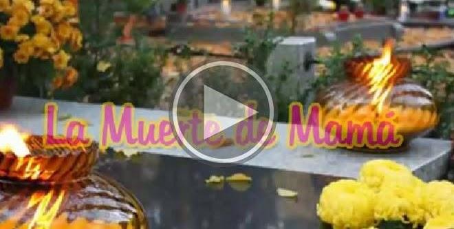 La muerte de mama, Valora a tu madre, Reflexiones para meditar