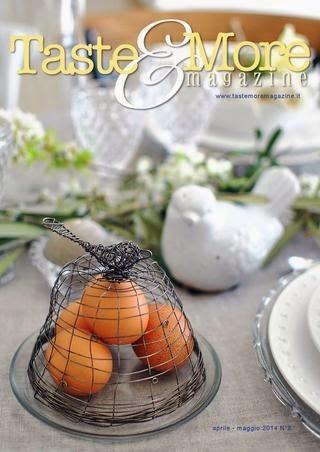 http://issuu.com/tasteandmore/docs/taste_more_magazine_aprile-maggio_2?e=6542438/7376108