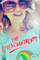 Cover of The Disenchanments by Nina LaCour