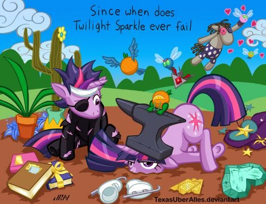 Since when does Twilight Sparkle ever fail?