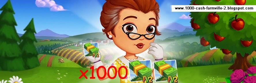 Gane 1000 Cash - FarmVille 2