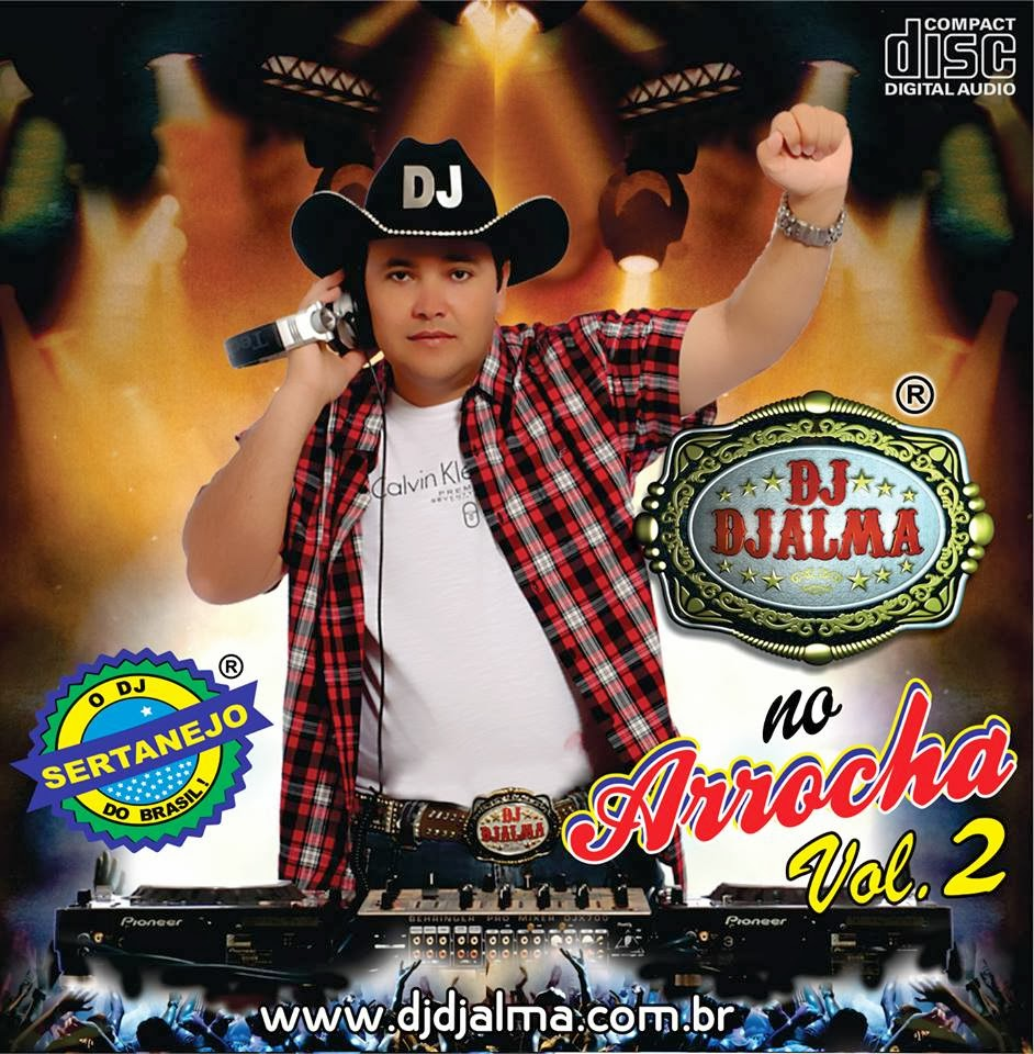 Dj Djalma - No Arrocha Vol.02