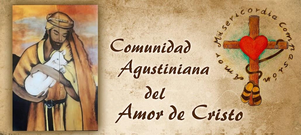 COMUNIDAD AGUSTINIANA DEL AMOR DE CRISTO