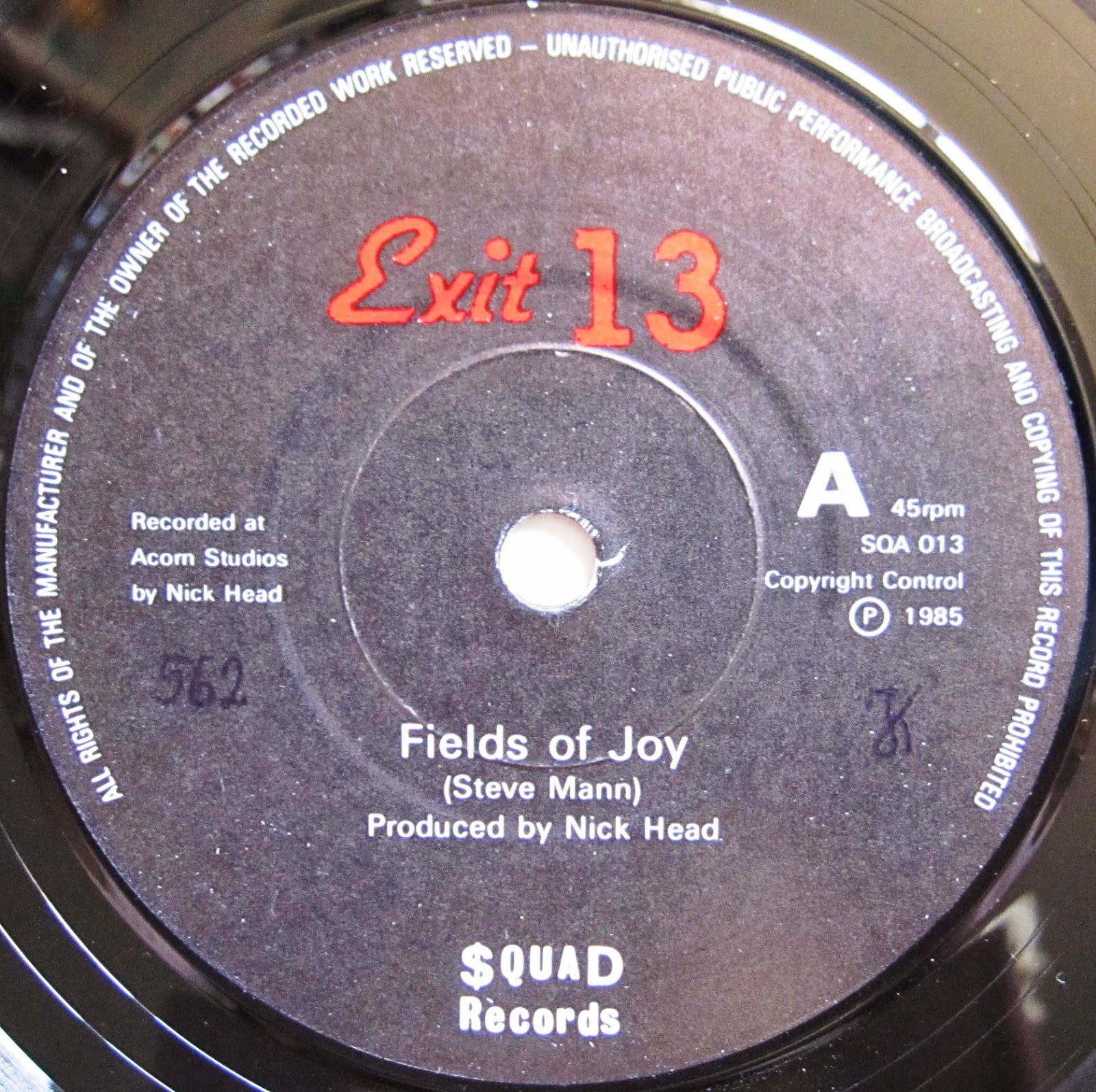 """From A Northern Place: Exit 13 - Fields Of Joy (7"""")"""