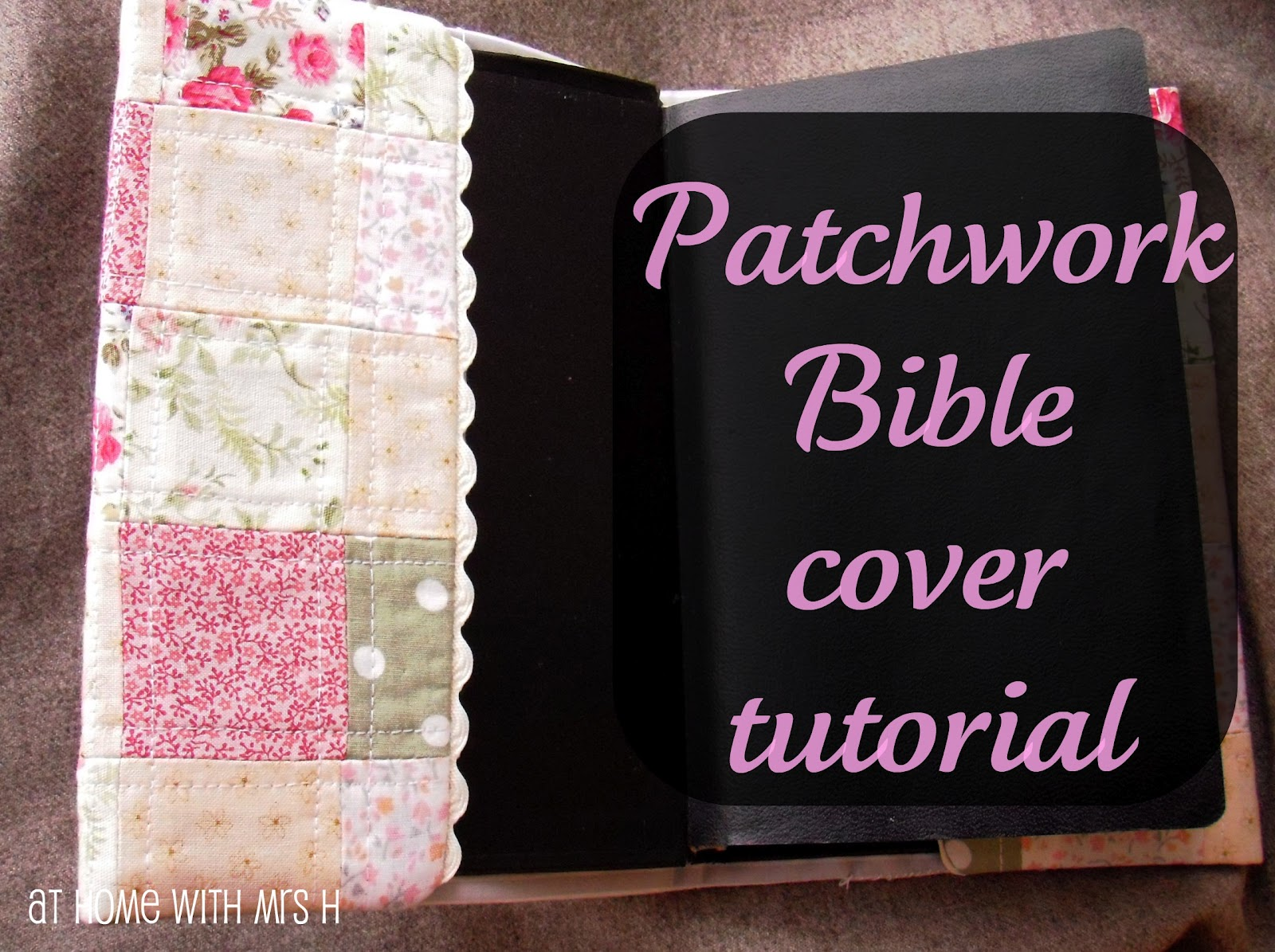 Bible Book Cover Pattern : Mrs h the pinned it did patchwork bible cover