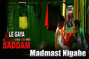 Madmast Nigahe