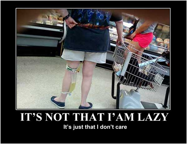 Too Lazy Poster A -- A WFS Demotivational Poster