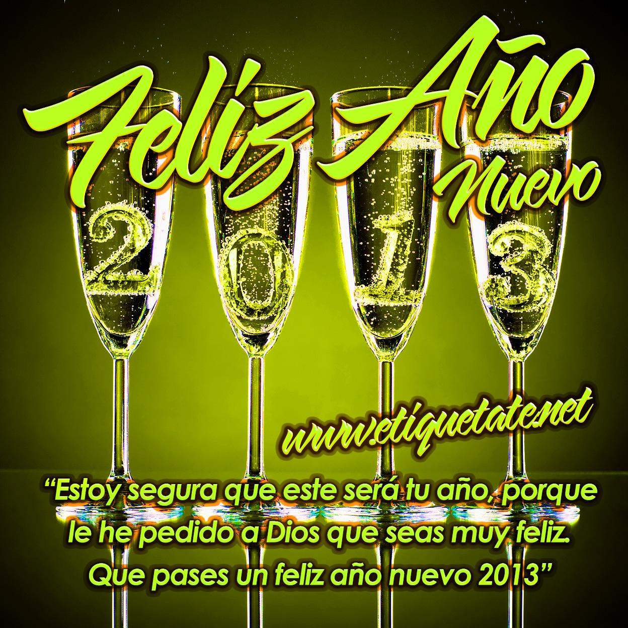 El Año Nuevo 2013, Frases para el 2013, Imágenes de Año Nuevo 2013