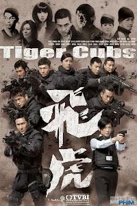 Xem Phim Đội Phi Hổ ( Phi Hổ ) - Tiger Cubs